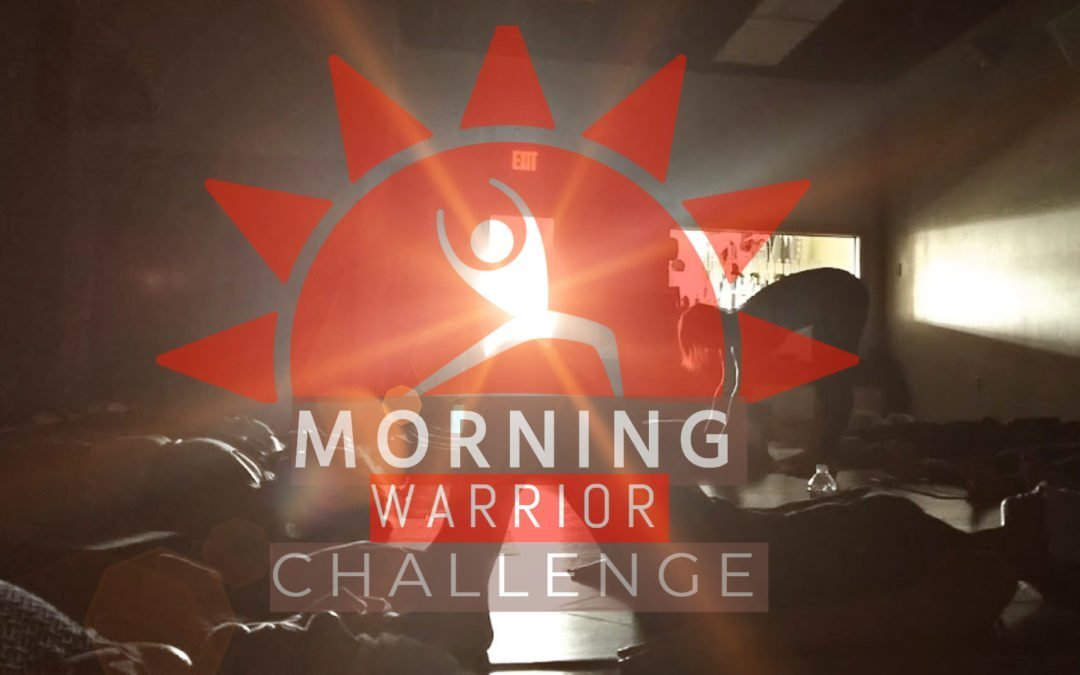 Morning Warrior Yoga Challenge